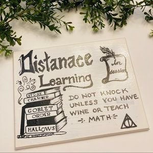Distance learning funny sign Harry Potter theme